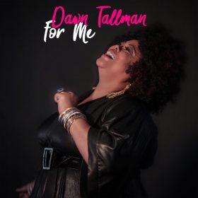 Dawn Tallman - For Me LP [Honeycomb Music]