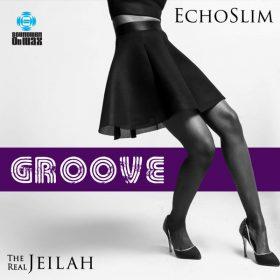 EchoSlim, The Real Jeilah - Groove [SOUNDMEN On WAX]