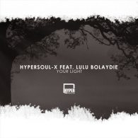 HyperSOUL-X feat. Lulu Bolaydie - Your Light [Hyper Production (SA)]