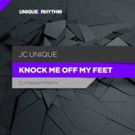 JC Unique - Knock Me Off My Feet [Unique 2 Rhythm]