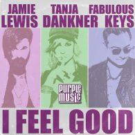 Jamie Lewis, Tanja Dankner - I Feel Good [Purple Music]