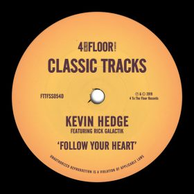Kevin Hedge feat. Rick Galactik - Follow Your Heart [4 To The Floor Records]