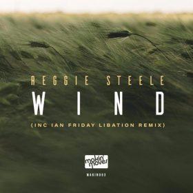 Reggie Steele - Wind [Makin Moves]
