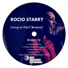 Rocio Starry - Loving So Hard (Remixes) [Deep Obsession Recordings]