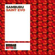Saint Evo - Samburu [Broadcite Productions]