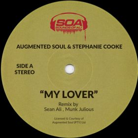 Augmented Soul, Stephanie Cooke - My Lover [Sounds Of Ali]