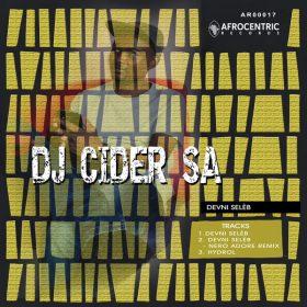 DJ Cider SA - Devni Seleb [Afrocentric Records]