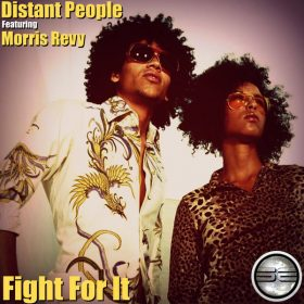 Distant People feat. Morris Revy - Fight For It [Soulful Evolution]