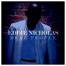 Eddie Nicholas - Real People [Mixtape Sessions Music]
