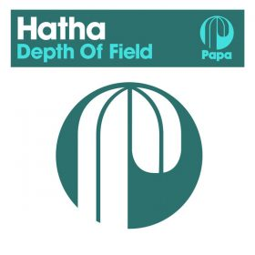 Hatha - Depth Of Field [Papa Records]