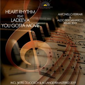 HearthRhythm feat. Ladeeva - You Gotta Move (Remixes) [Sunflowermusic Records]