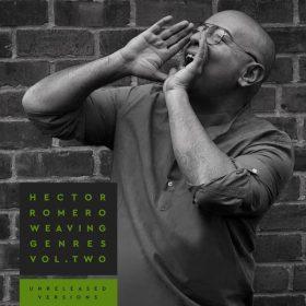 Hector Romero - Weaving Genres Vol. Two - Unreleased Versions [Nervous]