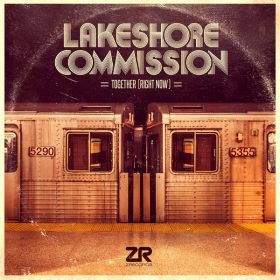Lakeshore Commission - Together (Right Now) [Z Records]