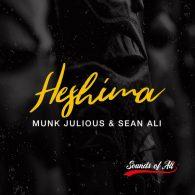 Munk Julious & Sean Ali - Heshima (DSS Mix) [Sounds Of Ali]