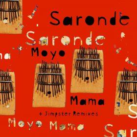 Saronde - Moyo Mama (Jimpster Remixes) [Beating Heart]