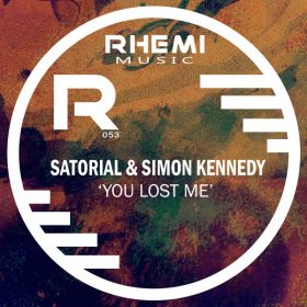 Sartorial, Simon Kennedy - You Lost Me [Rhemi Music]
