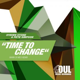 Steven Stone, Pete Simpson - Time To Change (Mark Di Meo Remix) [Soul Deluxe]