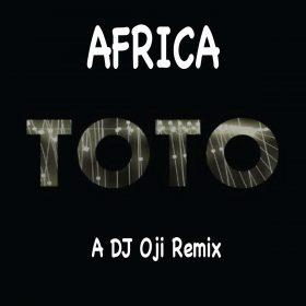 Toto - Africa (DJ Oji Remix) [Poji Records]