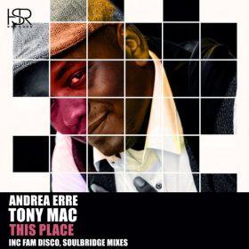 Andrea Erre feat. Tony Mac - This Place [HSR Records]