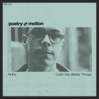 Atdhe - Cuon vao (Better Things) [Poetry in Motion]
