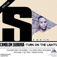 Camblom Subaria - Turn On The Lights [Skalla Records]