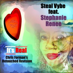 Chris Forman, Damon Bennett, Stephanie Renee - It's Real [Steal Vybe]
