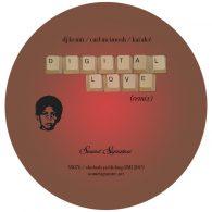 DJ Kemit, Carl McIntosh, Kai Alce - Digital Love (Remix) [Sound Signature]