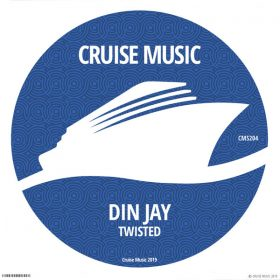 Din Jay - Twisted [Cruise Music]
