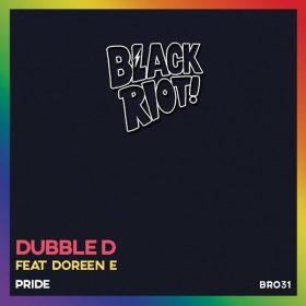 Dubble D, Doreen E - Pride [Black Riot]