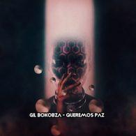 Gil Bokobza - Queremos Paz [Open Bar Music]