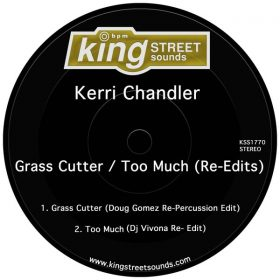 Kerri Chandler - Grass Cutter - Too Much (Re-Edits) [King Street]