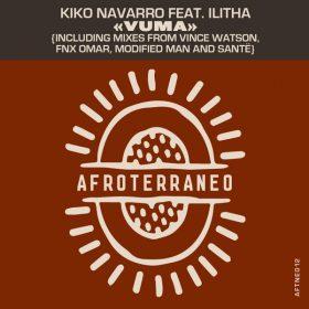 Kiko Navarro, Ilitha - Vuma [Afroterraneo Music]