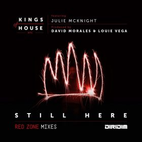 Kings Of House NYC, Julie McKnight - Still Here (Remix) [DIRIDIM]