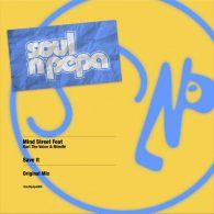 Mind Street feat. Karl The Voice & Mimife - Save It [Soul N Pepa]