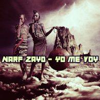 Narf Zayd - Yo Me Voy (Remixes) [Open Bar Music]
