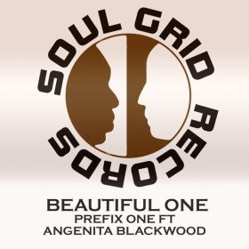Prefix One feat. Angenita Blackwood - Beautiful One [Soul Grid Records]