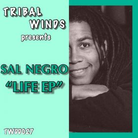 Sal Negro - Life [Tribal Winds]