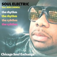 Soul Electric - The Rhythm [Chicago Soul Exchange]