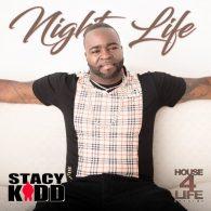 Stacy Kidd - Night Life [House 4 Life]