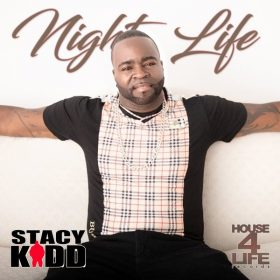 Stacy Kidd - Night Life [House 4 Life]