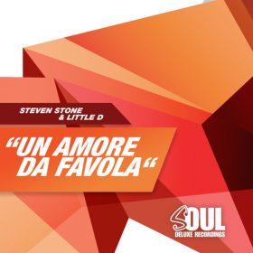 Steven Stone, Little D - Un Amore Da Favola [Soul Deluxe]