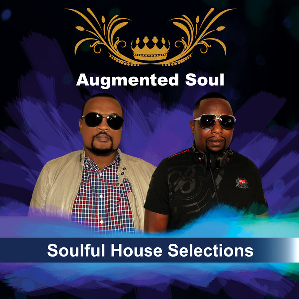 Various - Soulful House Selections [Augmented Soul (Pty) Ltd]