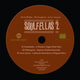 ZuluMafia, Nhlangano, June Jazzin - Soulfellas 2 [Moyomuziki]