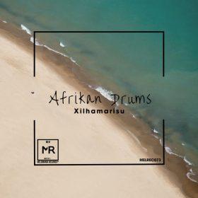 African Drums - Xilhamarisu [Melomania]