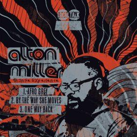 Alton Miller - Infinite Experience [Local Talk]