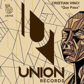 Cristian Vinci - Que Pasa [Union Records]