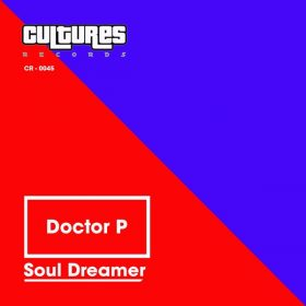 Doctor P - Soul Dreamer [Cultures Records]