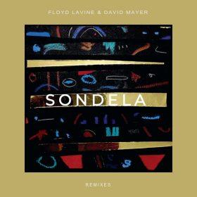 Floyd Lavine & David Mayer - Sondela Remix EP [Connected Frontline]