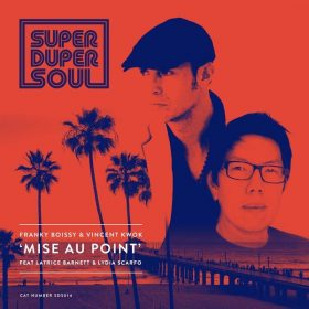Frankie Boissy, Vincent Kwok - Mise Au Point [SuperDuperSoul]