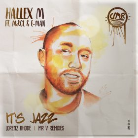 Hallex M feat. MdCL & E-Man - It's Jazz Remixes [United Music Records]
